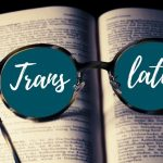 Traduzione di documenti: quando affidarsi a professionisti